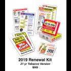 2019 RENEWAL KIT - Age 21 Tobacco