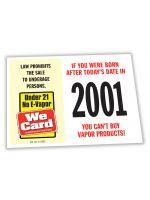 2022 Age of Purchase Sticker - Age 21 E-Vapor