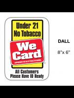 Window/Door Decal Tobacco 21 Year/All Customers