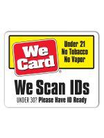We Scan IDs 3x4 Sticker - UNDER 30