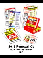 2019 RENEWAL KIT - Age 18 Tobacco