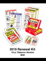 2019 RENEWAL KIT - Age 19 Tobacco