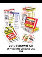 2019 RENEWAL KIT - Age 21 Tobacco California Only